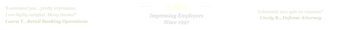 Carrolton Resume Service... IMPRESSING EMPLOYERS SINCE 1997!